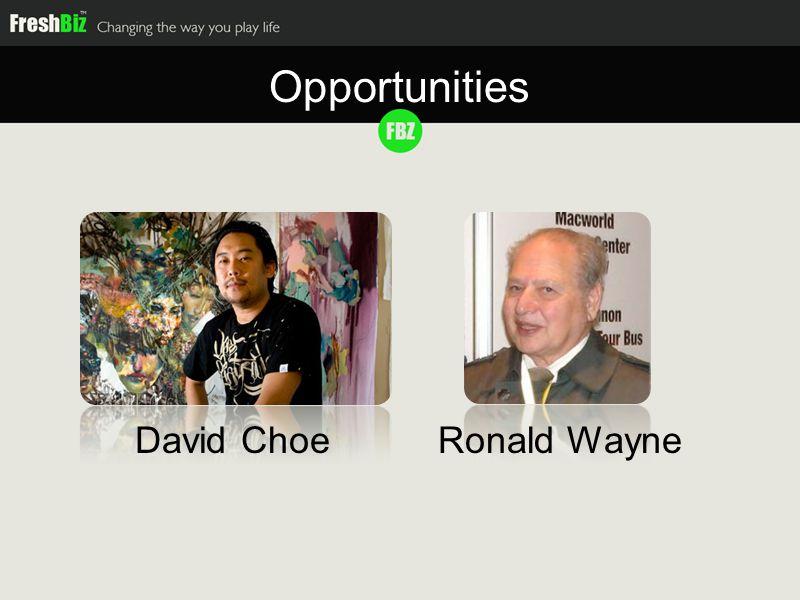 David ChoeRonald Wayne Opportunities