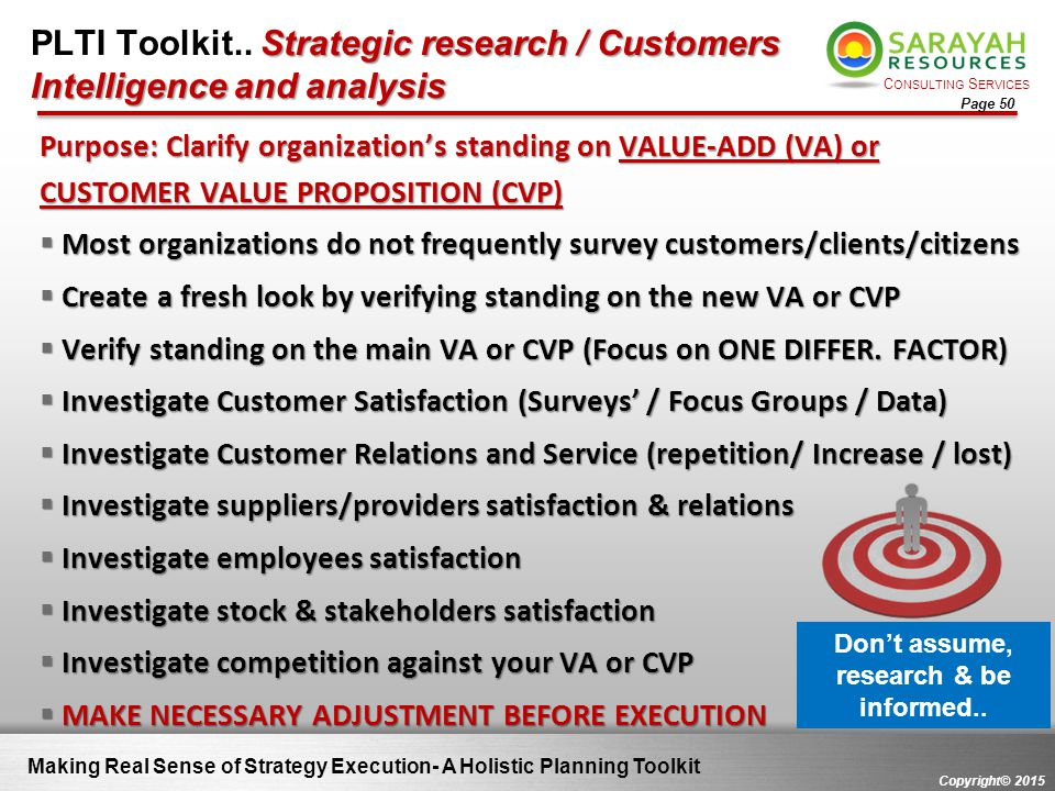C ONSULTING S ERVICES Copyright© 2015 Page 50 Strategic research / Customers Intelligence and analysis PLTI Toolkit.. Strategic research / Customers I