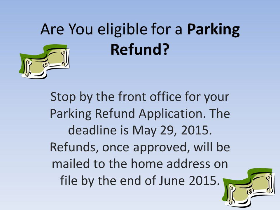 Are You eligible for a Parking Refund.