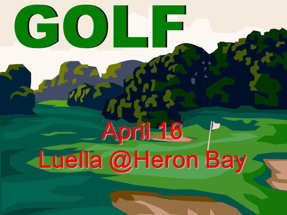 April 16 Luella @Heron Bay