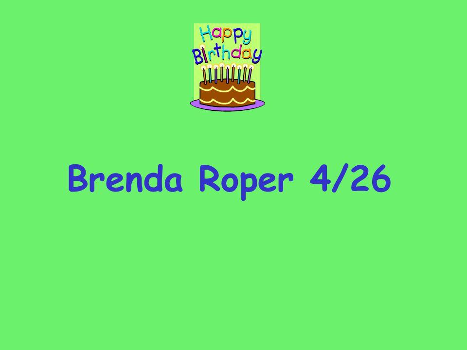 Brenda Roper 4/26