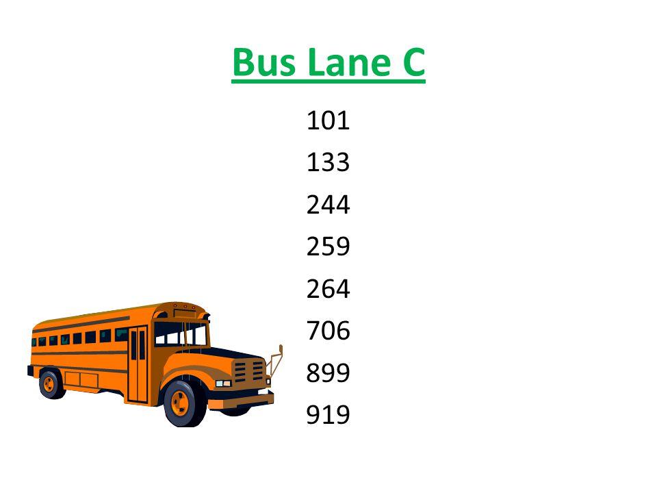Bus Lane C 101 133 244 259 264 706 899 919