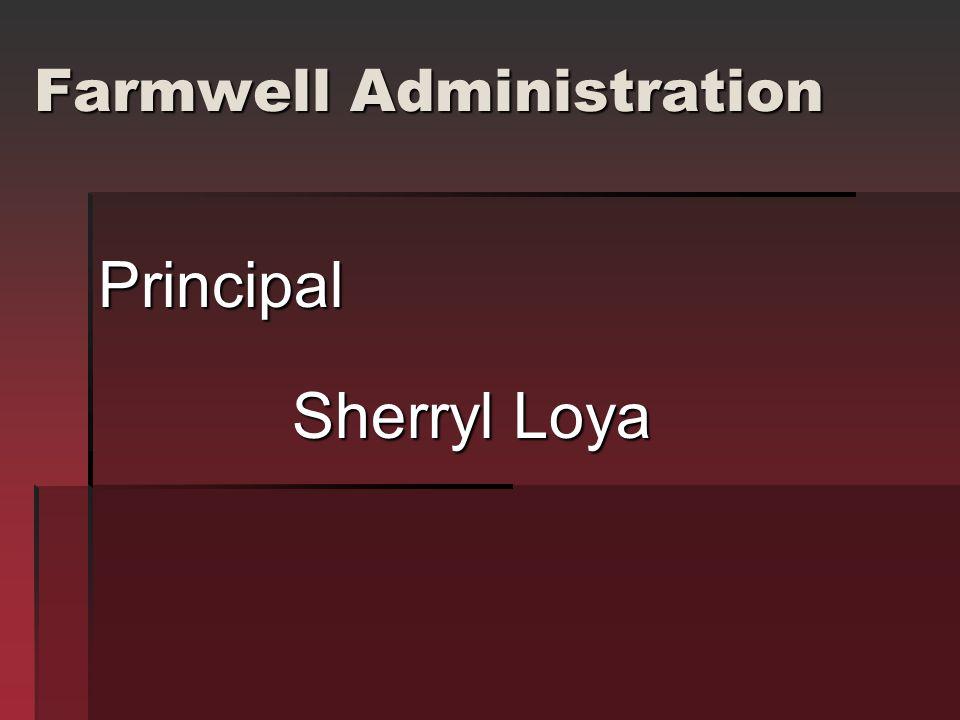 Farmwell Administration Principal Sherryl Loya