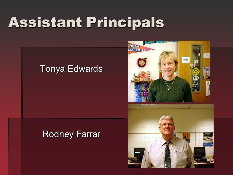 Assistant Principals Tonya Edwards Rodney Farrar