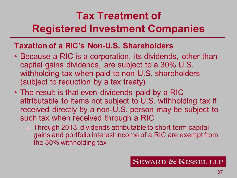 37 Tax Treatment of Registered Investment Companies Taxation of a RIC's Non-U.S.