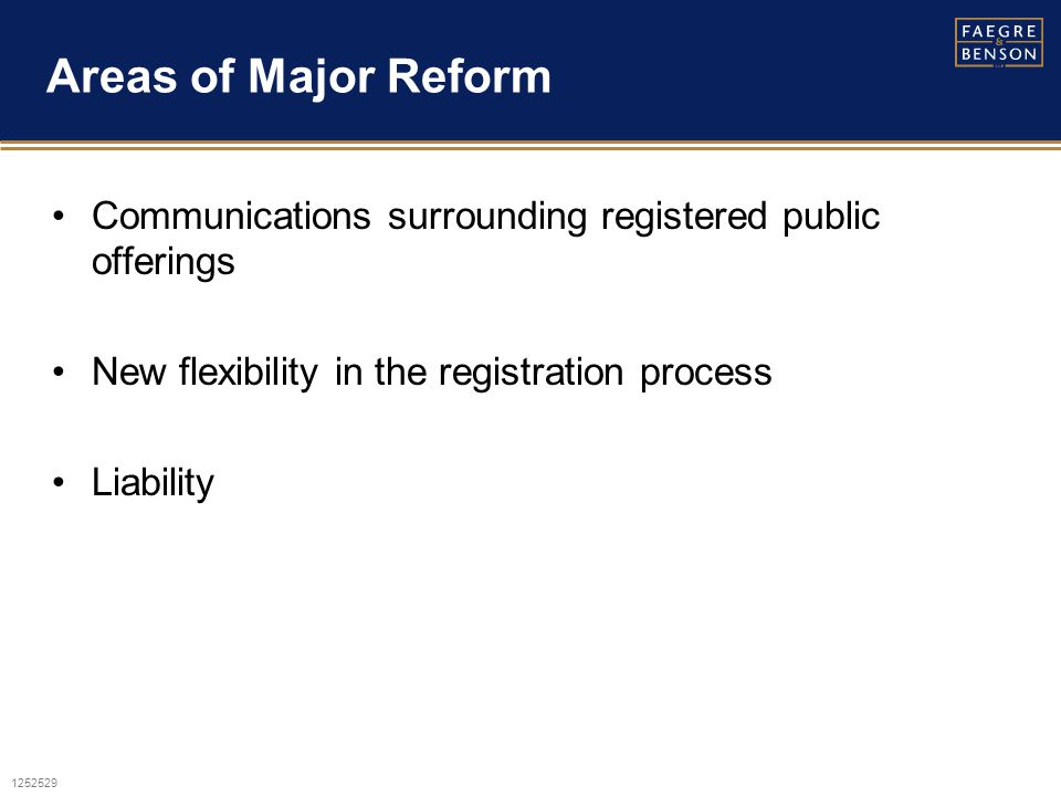 1252529 Background Modernization SOX reforms affecting the '34 Act Comfort with forward looking information