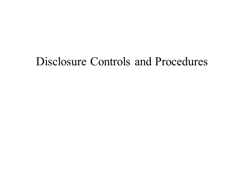 Disclosure Controls and Procedures