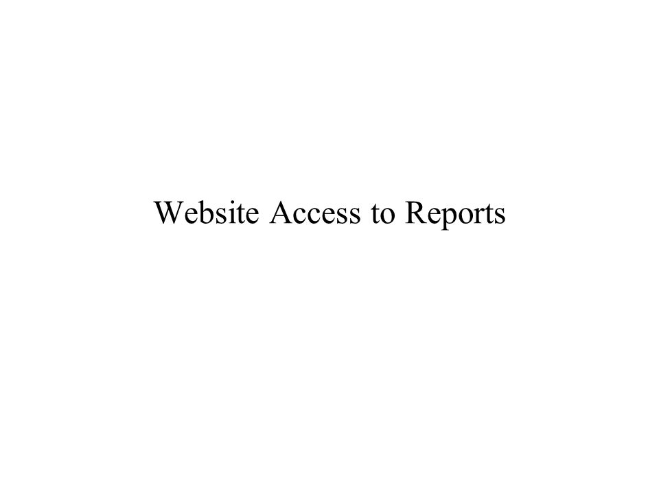 Website Access to Reports