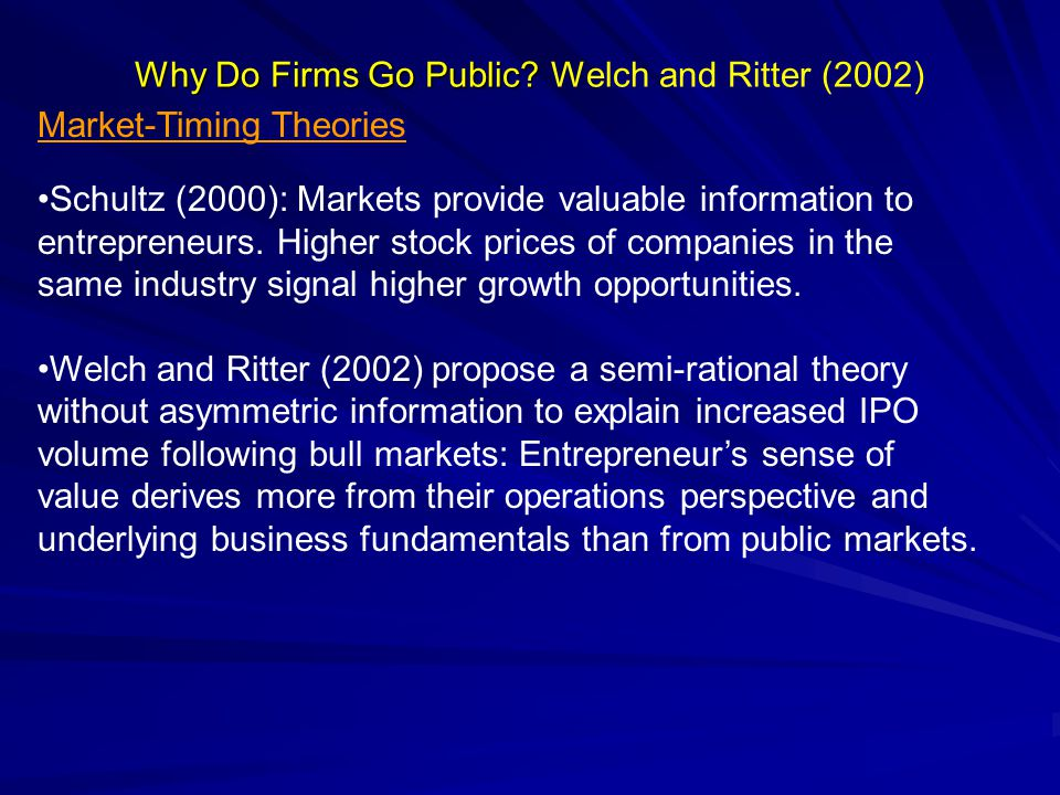 Why Do Firms Go Public. Why Do Firms Go Public.