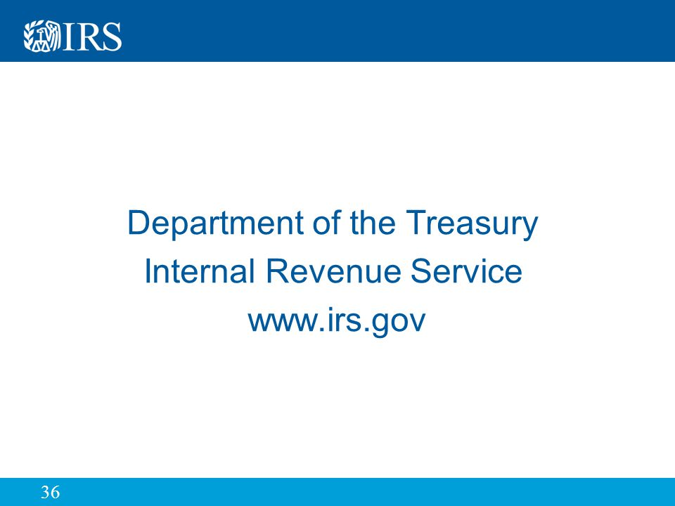 36 Department of the Treasury Internal Revenue Service www.irs.gov
