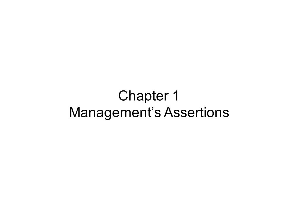 Chapter 1 Management's Assertions