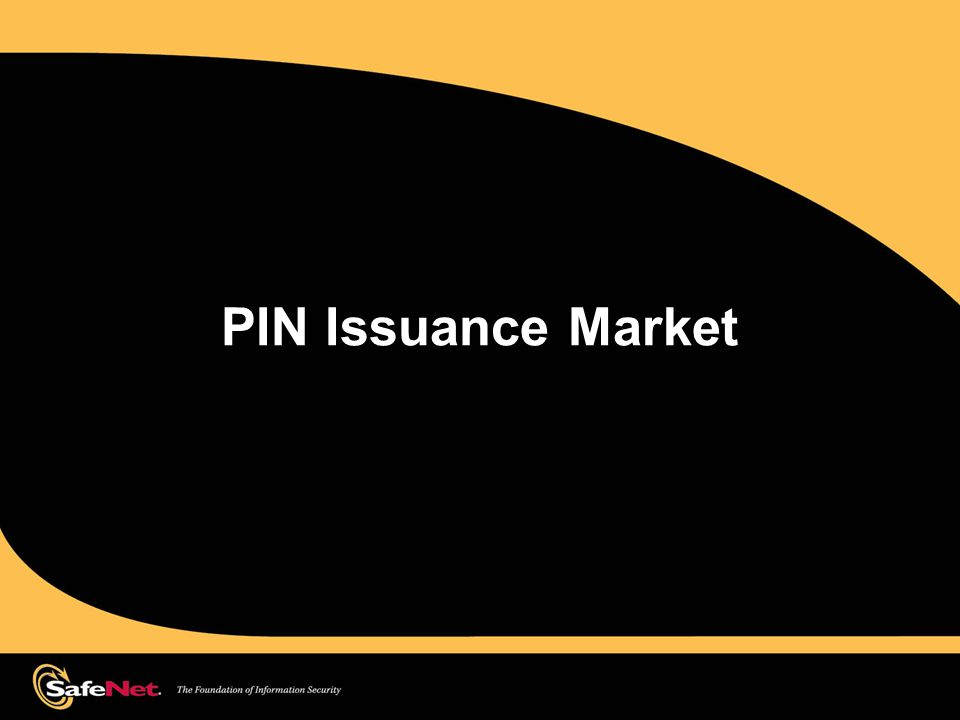 The Reality  Fact: The card and payment market is growing at approximately 10% a year WW & PIN mailers costs issuers millions  This means your cost is going to continue to rise.