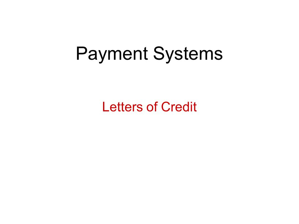 Payment Systems Letters of Credit