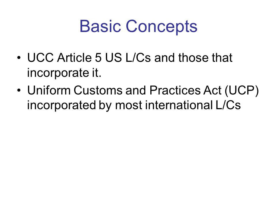 UCC Article 5 US L/Cs and those that incorporate it.