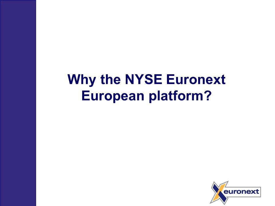 Why the NYSE Euronext European platform