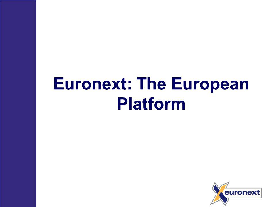 Euronext: The European Platform