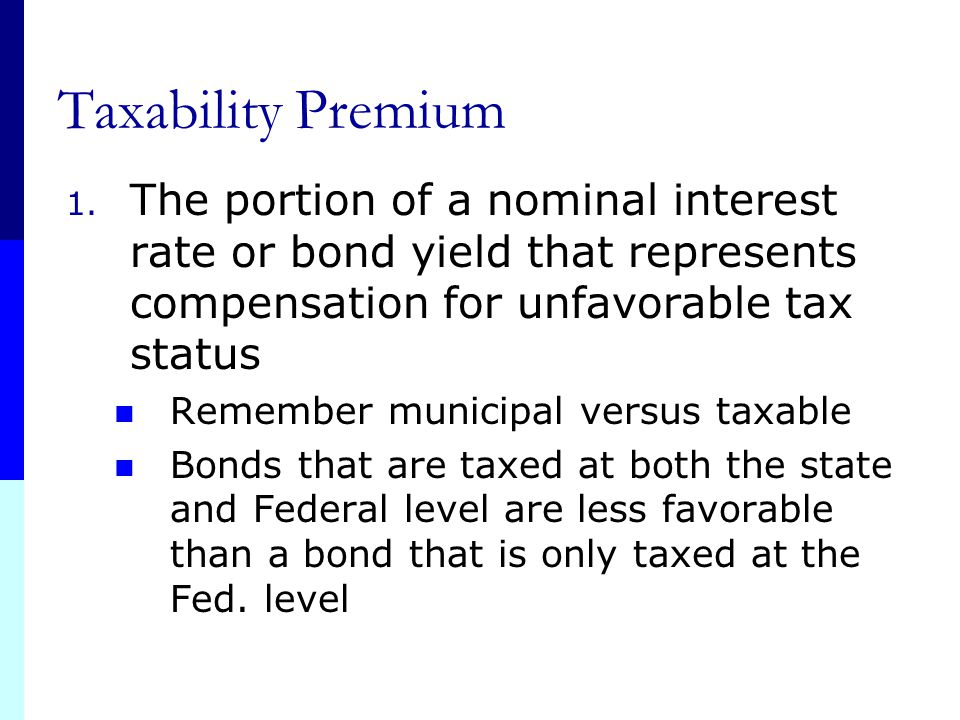 Default Risk Premium 1. Bonds other than Treasury: Credit risk/default risk 2. The portion of a nominal interest rate or bond yield that represents co