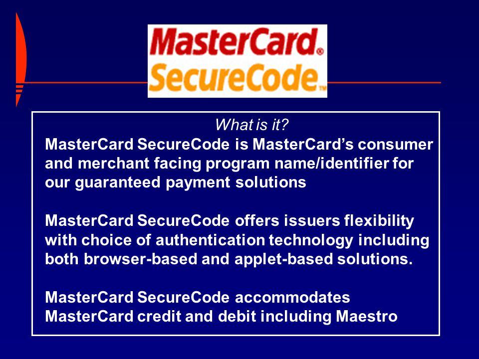 Chip Authentication Program PC Authentication Program MasterCard 3-D Secure Implementation EMV SPA Hidden Fields -and-Merchant Plug-In UCAF Data Transport Merchant Requirement Issuer Platform Algorithm Solution Structure