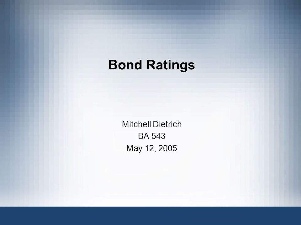 What are Bond Ratings.