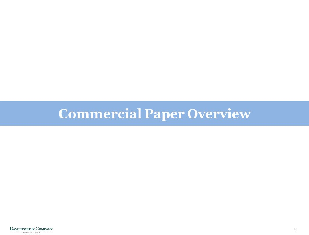 1 Commercial Paper Overview