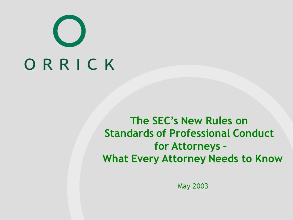 When Is An Attorney Appearing And Practicing Before the SEC.