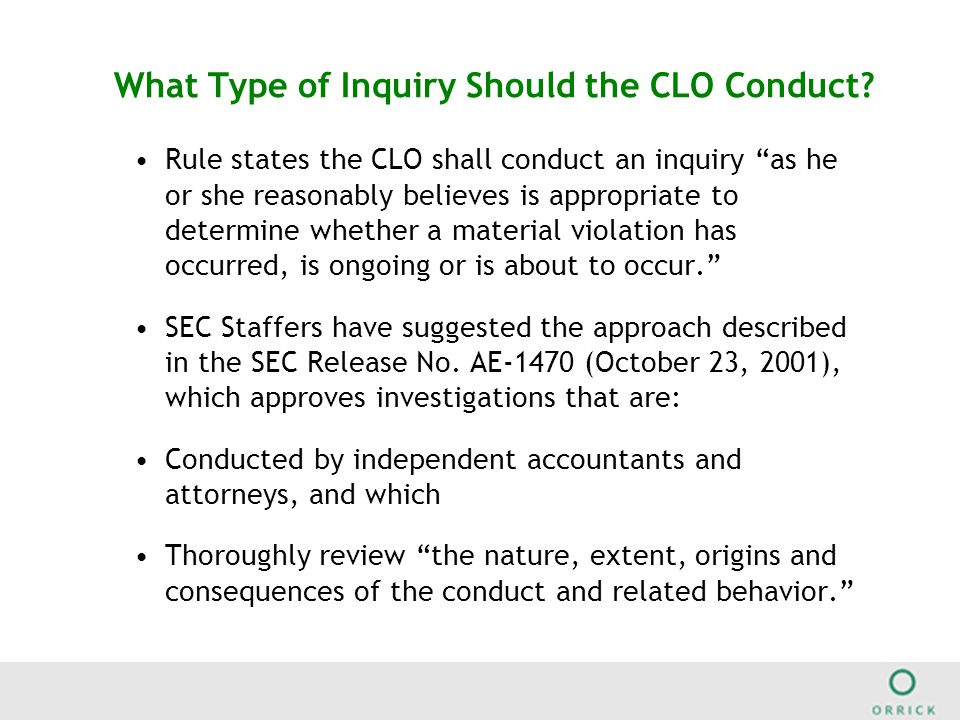 What Type of Inquiry Should the CLO Conduct.