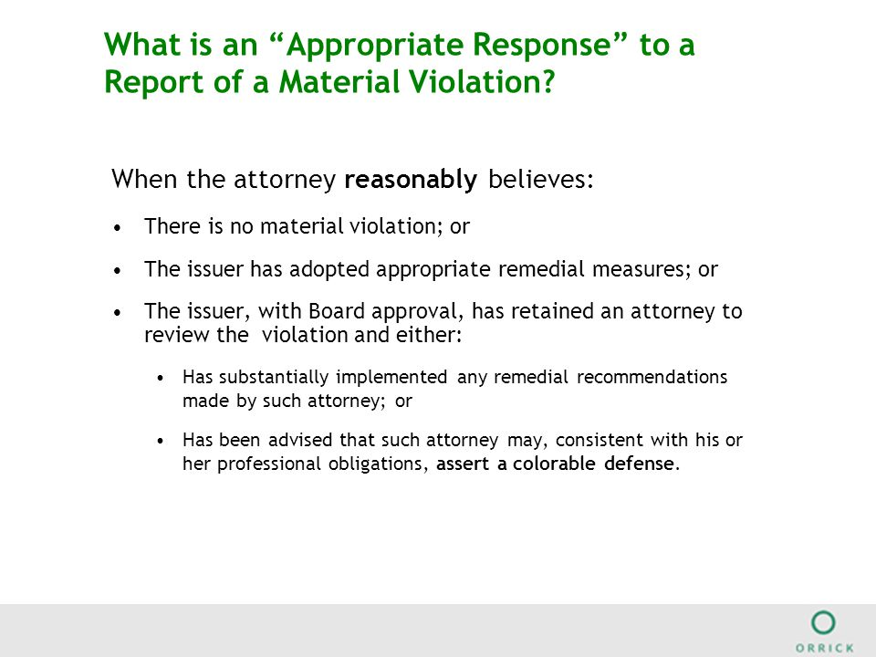What is an Appropriate Response to a Report of a Material Violation.