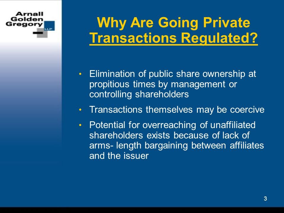 3 Why Are Going Private Transactions Regulated.