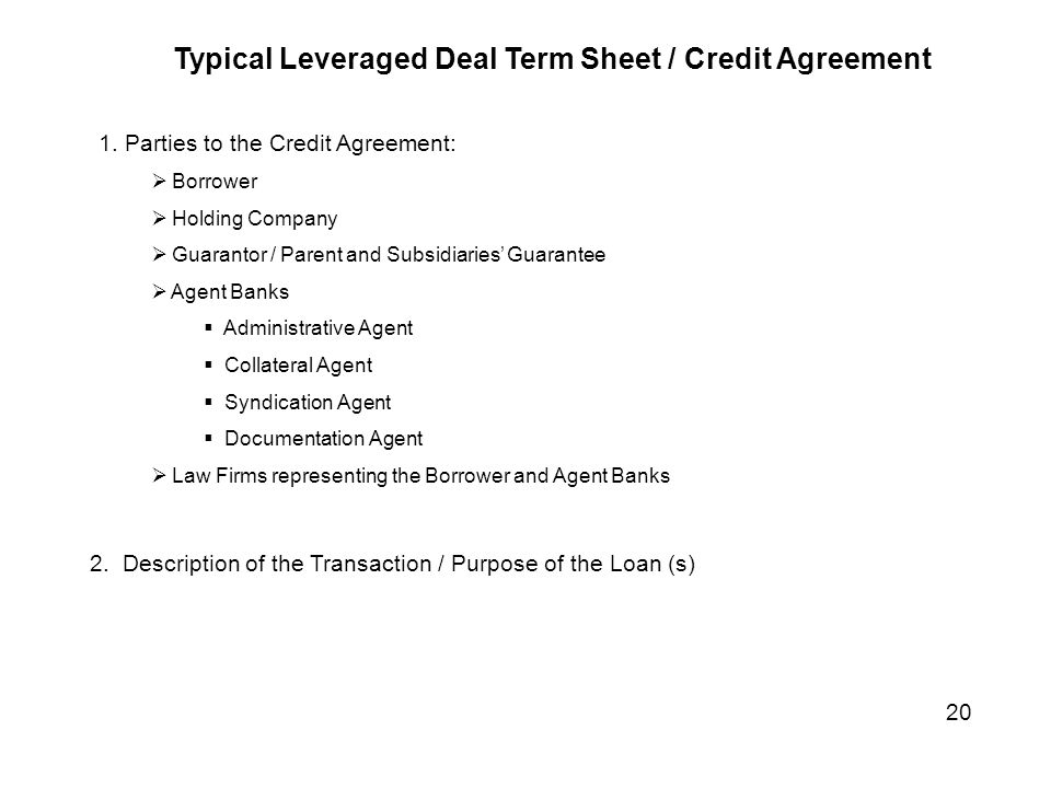 Typical Leveraged Deal Term Sheet / Credit Agreement 1.
