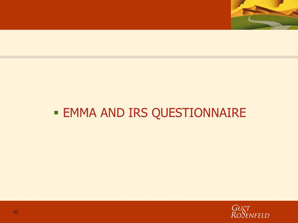 42  EMMA AND IRS QUESTIONNAIRE