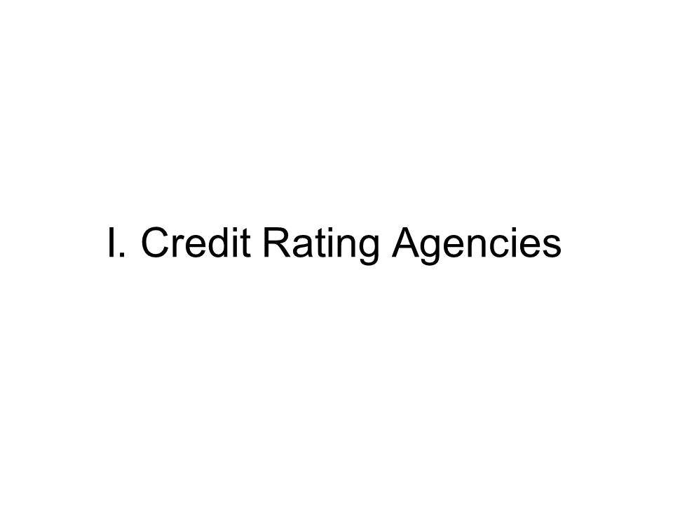 History of Ratings Agencies John Moody published first publicly available bond ratings in 1909 (mostly railroad bonds).