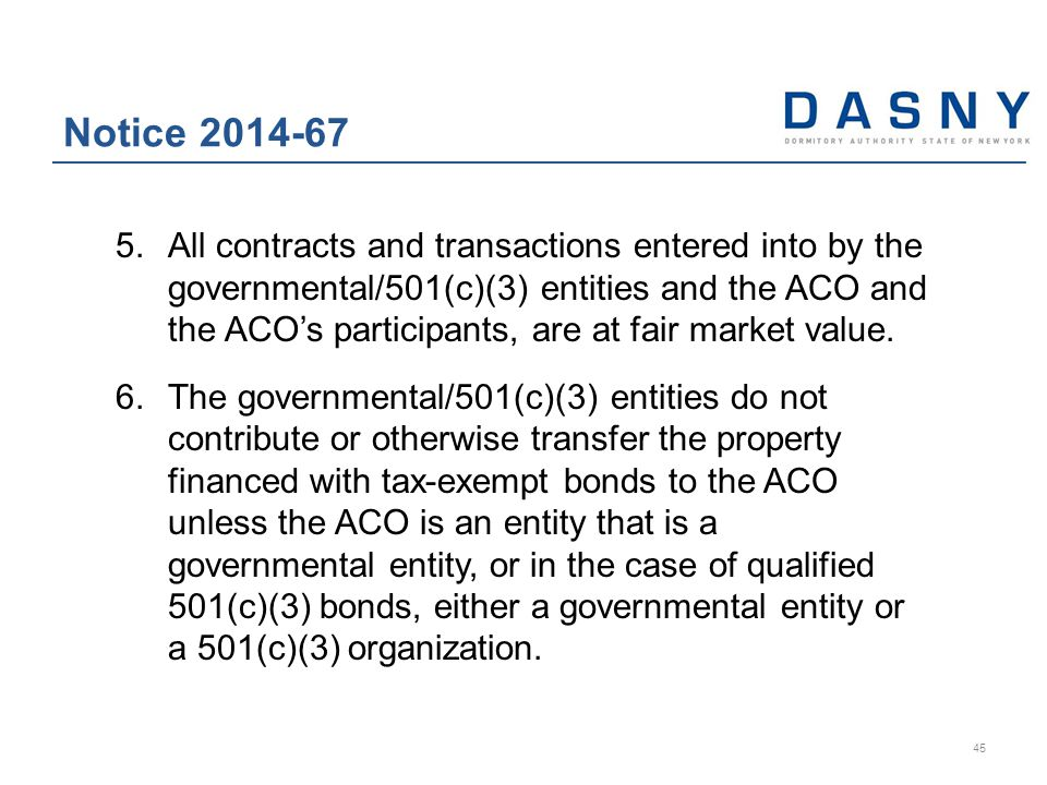 5.All contracts and transactions entered into by the governmental/501(c)(3) entities and the ACO and the ACO's participants, are at fair market value.