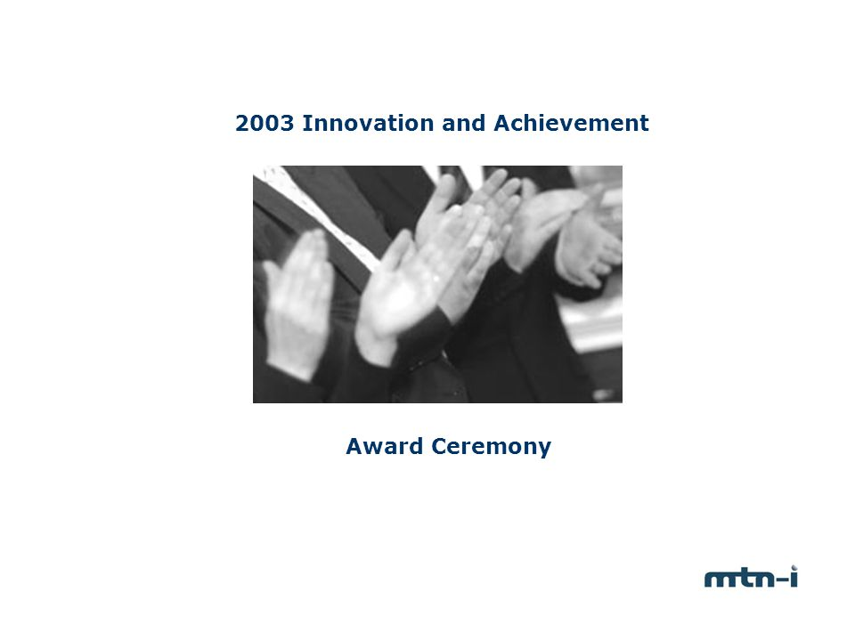 2003 Innovation and Achievement Award Ceremony