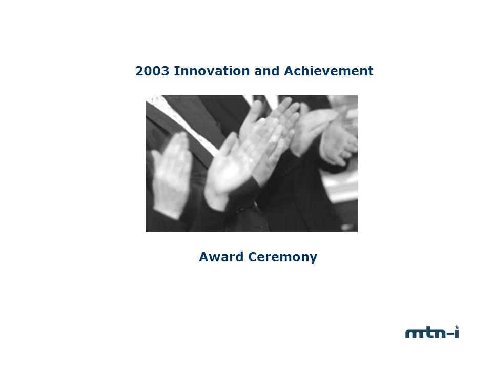 2003 Innovation and Achievement Award Ceremony