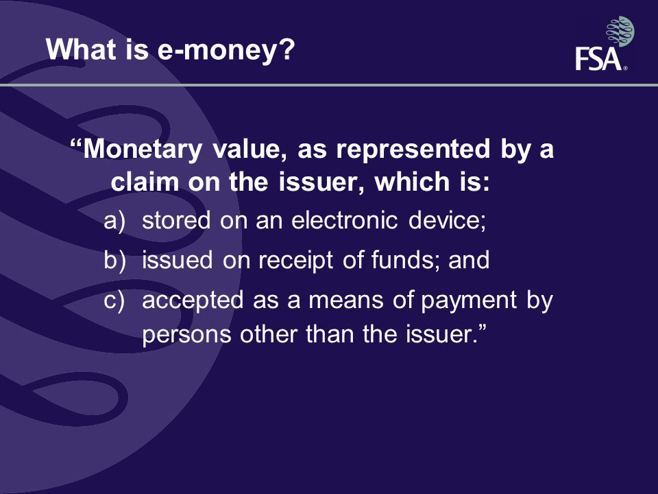 What is e-money.