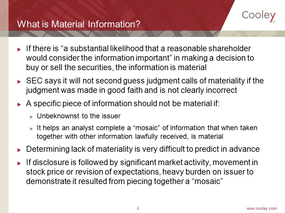www.cooley.com What is Material Information. Matrixx Lawsuit: In March 2011, the U.S.