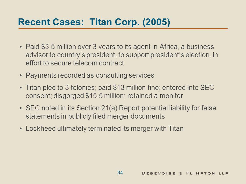 34 Recent Cases: Titan Corp.