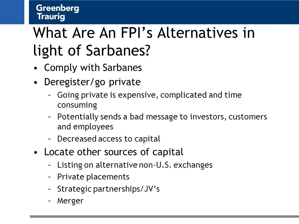 What Are An FPI's Alternatives in light of Sarbanes.
