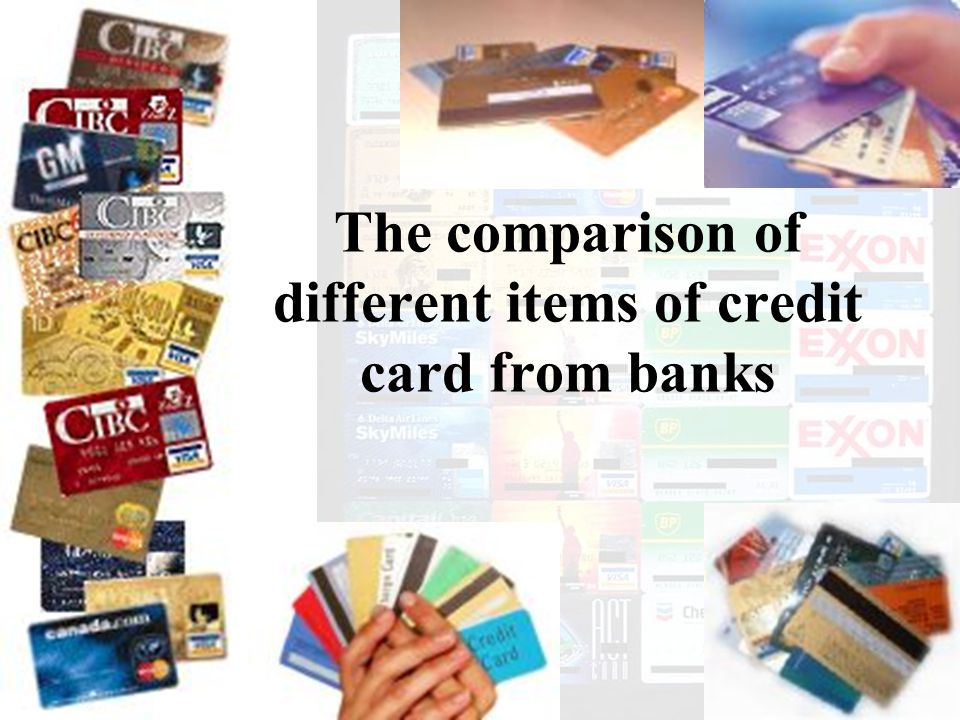 The comparison of different items of credit card from banks