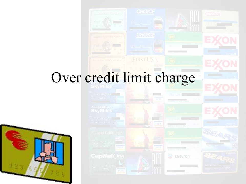 Over credit limit charge