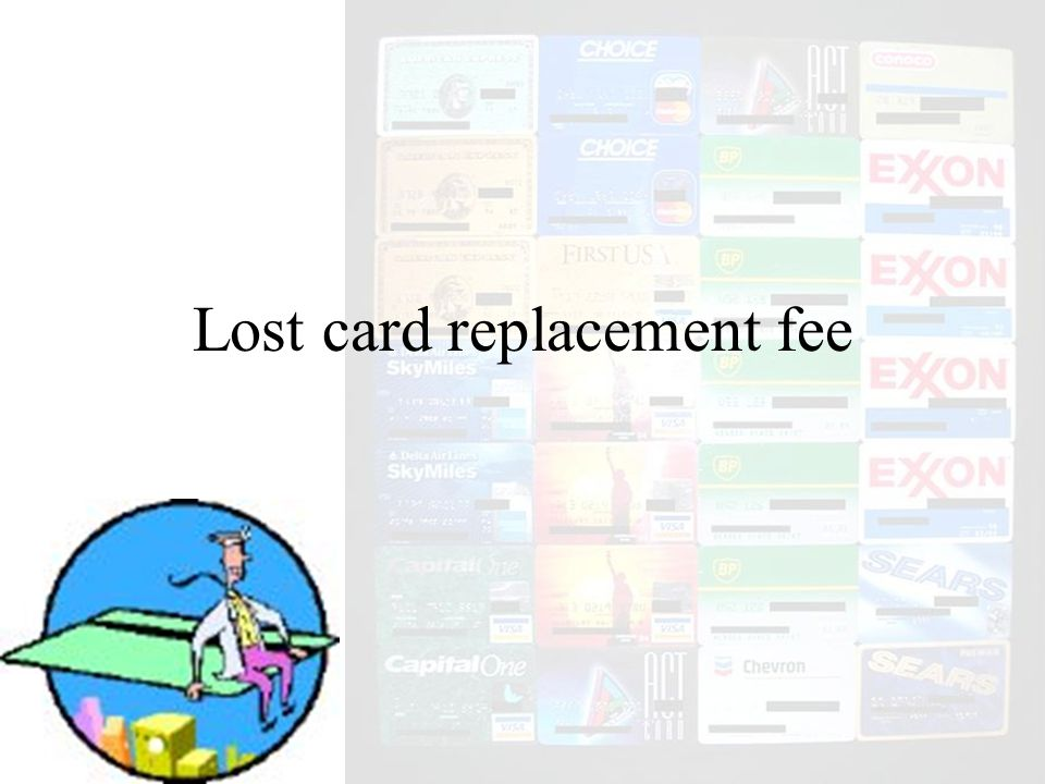 Lost card replacement fee