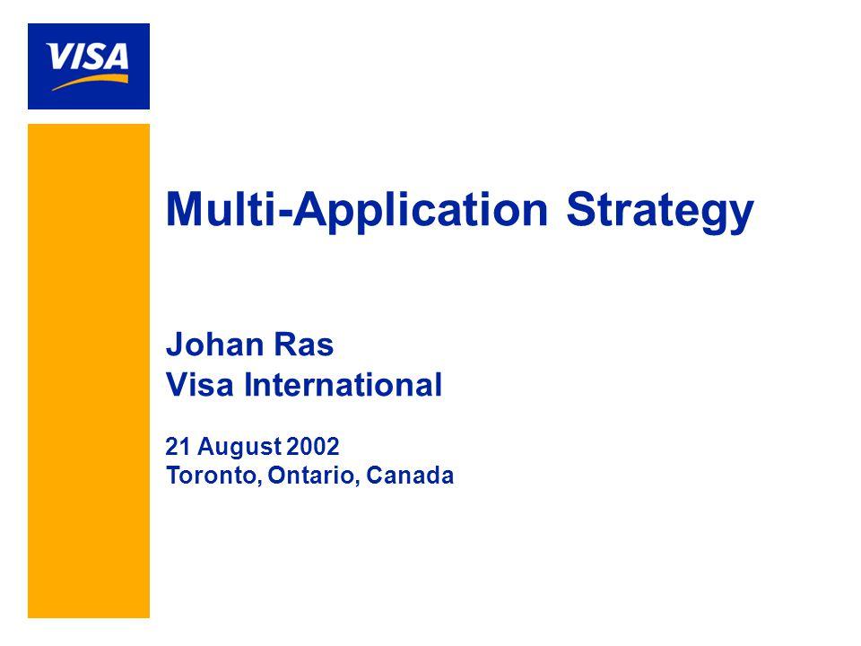 12 Projecting 70+ Million Visa EMV Smart Cards by end 2002 LAC 850K CEMEA 250K AP 10.5MM Canada 12K EU 50MM US 12MM