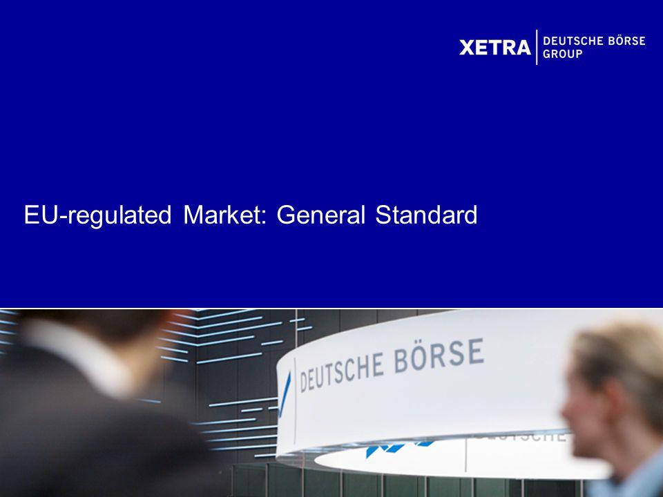 EU-regulated Market: General Standard