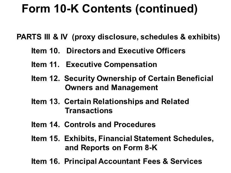 PARTS III & IV (proxy disclosure, schedules & exhibits) Item 10.