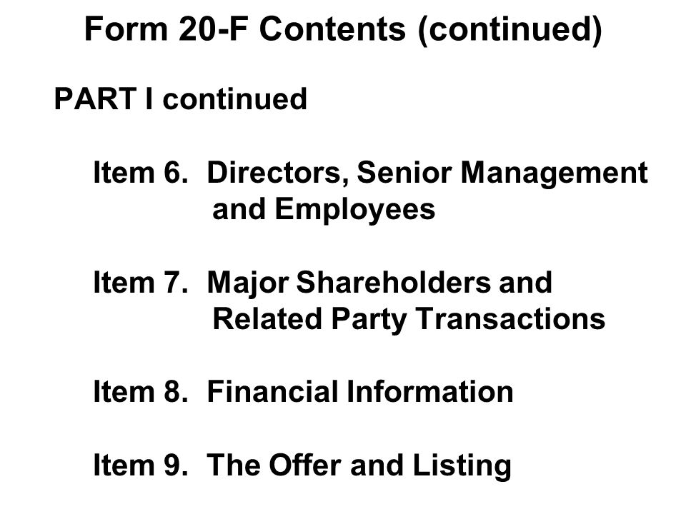 Form 20-F Contents (continued) PART I continued Item 6.