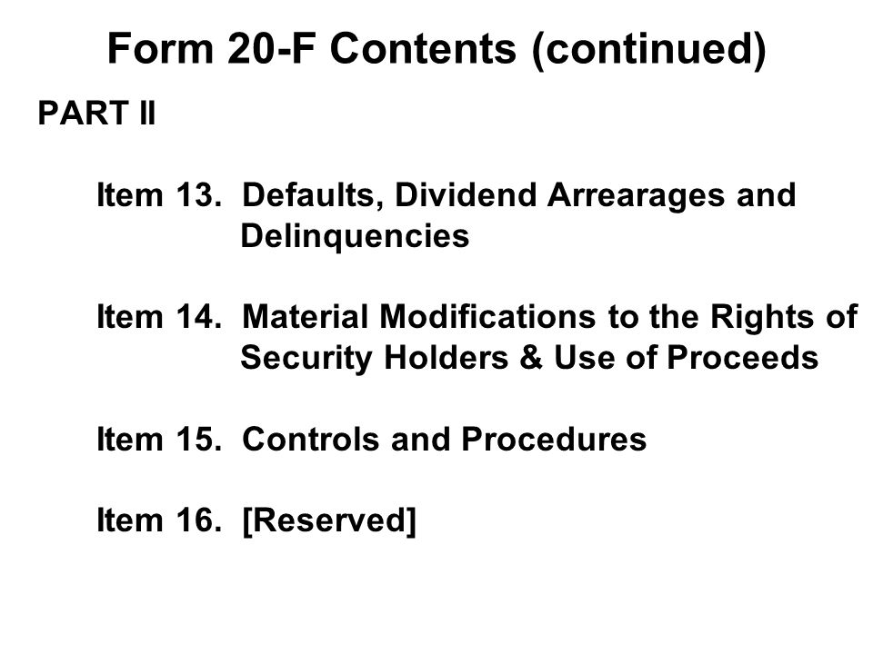 PART II Item 13. Defaults, Dividend Arrearages and Delinquencies Item 14.