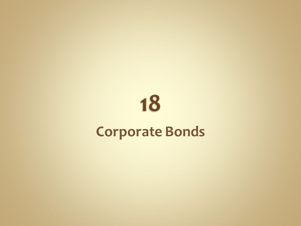 A Corporate bond is a security issued by a corporation.
