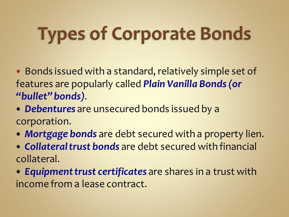 Protective Covenants Bonds Without Indentures Preferred Stock Adjustable-Rate Bonds and Adjustable-Rate Preferred Stock Corporate Bond Credit Ratings High-Yield (Junk) Bonds Bond Market Trading, TRACE Homework: 2, 7, 14