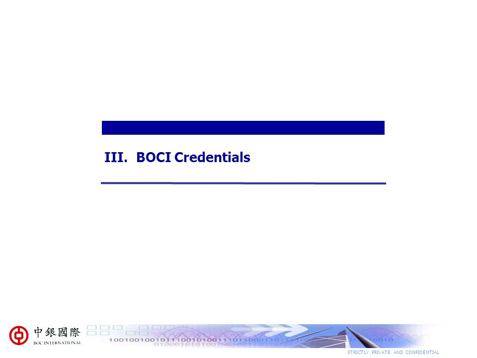 STRICTLY PRIVATE AND CONFIDENTIAL III.BOCI Credentials