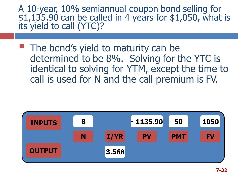 A 10-year, 10% semiannual coupon bond selling for $1,135.90 can be called in 4 years for $1,050, what is its yield to call (YTC)?  The bond's yield t